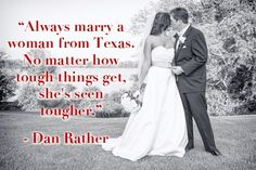 15 Iconic Quotes About Texas....this is true...at least of us older gals.