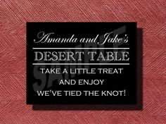 Wedding Dessert Table Sign by WeddingsByJamie on Etsy, $10.00