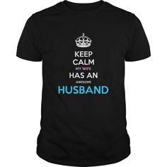 keep calm my wife has an awesome husband