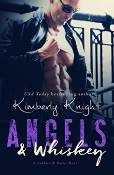 ☆҉‿➹⁀☆҉Daily #FREE Read☆҉‿➹⁀☆҉    Angels & Whiskey (Saddles & Racks Book 1) by Kimberly Knight     #AMAZON #KINDLE #FREEBIE  #FREE at time of post    Amazon Quick Link - https://amzn.to/2NGux3X