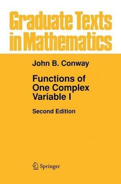 Functions of One Complex Variable (Graduate Texts in Mathematics - Vol 11) (v. 1): John B Conway: 9780387903286: Amazon.com: Books
