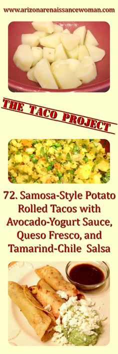 Samosa-Style Potato Rolled Tacos with Avocado-Yogurt Sauce, Queso Fresco, and Tamarind-Chile Salsa