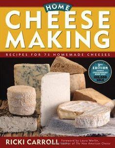 Home Cheesemaking – by Ricki Carroll - FARMcurious #PDcurious