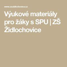 Výukové materiály pro žáky s SPU | ZŠ Židlochovice