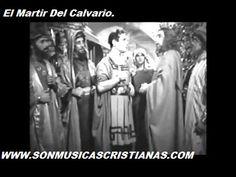 El Martir Del Calvario. | Películas Cristianas