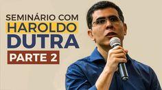 HAROLDO DUTRA | O Discurso de Estêvão | Parte 2 | 2017