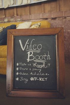 Video booth. This would be so fun to have! Have someone's video camera set up, then they just have to press record and say whatever.