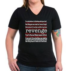 $25 Revenge Quotes Women's V-Neck Dark T-Shirt. Great Emily Thorne/Amanda quotes from the tv show.