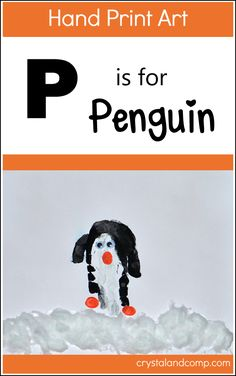Hand print art for the alphabet craft: P is for Penguin Craft #preschool
