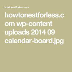 howtonestforless.com wp-content uploads 2014 09 calendar-board.jpg