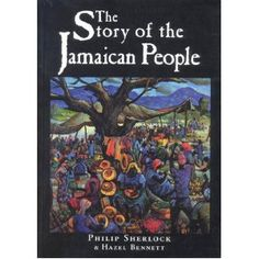The Story Of The Jamaican People - It may just surprise you