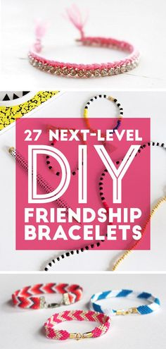 27 Next-Level DIY Friendship Bracelets