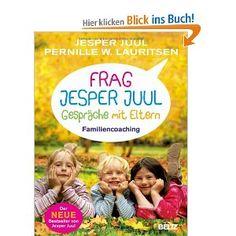 Frag Jesper Juul - Gespräche mit Eltern: Familiencoaching