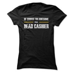 """[New tshirt name tags] Awesome Head Cashier  Coupon 15%  Exclusive """"Head Cashier"""" shirts and hoodies that you can be proud of. Get this """"I am awesome"""" shirt for """"Head Cashier"""" and show off your pride. If you need and further customization then please contact us at http //Contact.TeeMenu.com  Tshirt Guys Lady Hodie  SHARE and Get Discount Today Order now before we SELL OUT  Camping 2015 special tshirts 2017 awesome head cashier"""