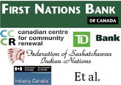 First Nations Bank of Canada, being in the game, it appears that inevitably they are going to win a few important victories