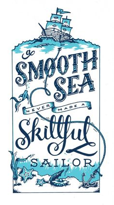 A smooth sea has never made a skilful sailor by Amber Stanton - Skillshare - Lettering - Calligraphy Calligraphy Letters, Typography Letters, Typography Design, Typography Drawing, Caligraphy, Cv Inspiration, Graphic Design Inspiration, Design Ideas, Typographie Inspiration