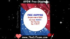 Limited Time - FREE Shipping in July with Avon any order of $25. Valid until  7/18/17 @ www.TheCJTeam.com Use Code: RA2507 at checkout #Avon #FreeShipping #Free #ShopAvonOnline #FreebieFriday #DirectDelivery #CJTeam #Sale #Avon4Me #C16 #LimitedTime #RA2507 #Gifts Shop Avon online @ www.TheCJTeam.com