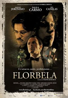 Florbela Realizador: Vicente Alves do Ó 2012