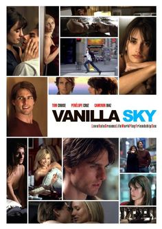 """Vanilla Sky"" (2001). Stars Tom Cruise, Penelope Cruz, and Cameron Diaz. Directed by Cameron Crowe."