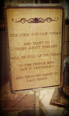 Reminder at the store. (Williams country charm..facebook)