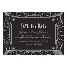Art Deco inspired Save The date card.  Fully cusomizable http://bezazzled.com http://customprintpersonalizedweddingsavethedateinvitationcards.com #personalizedweddinggifts #personalizedsavethedate