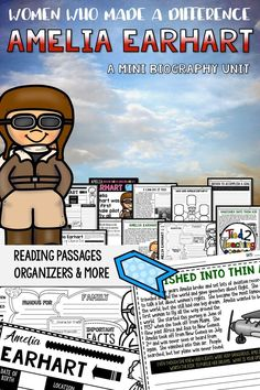 Use this Amelia Earhart Mini Biography Unit to help you study and organize your learning about one of the most well known aviators of all time. Included in this mini-unit you will find short reading passages, organizers, interactive notebook foldable acti