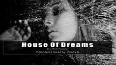 House Of Dreams #1 - Deep | Tech | Progressive