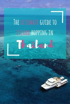 The ultimate guide to island hopping in Thailand. - by http://wonderluhst.net