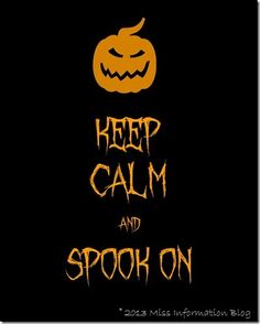 http://www.missinformationblog.com/crafts/holiday-crafts/keep-calm-halloween-printables/