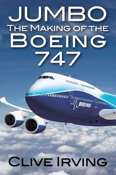 Jumbo: The Making of the Boeing 747 Books To Read, My Books, Boeing 747, Ebook Pdf, Book Publishing, Audio Books, Aircraft, Reading, Kindle