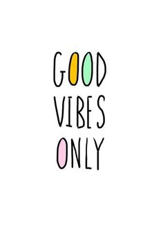 Good vibes only card graphics quotes, quote backgrounds и wo Short Quotes, New Quotes, Happy Quotes, Quotes To Live By, Inspirational Quotes, Girly Quotes, Mood Quotes, Motivational Quotes, Positive Quotes For Women
