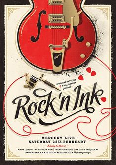 """This poster by Adam Hill is for an event """"celebrating the inextricable link between tattoos and good old fashioned rock 'n roll."""" and the use of traditional vintage-inspired imagery is complemented by a bold cursive title and bold slab serif body copy."""