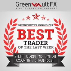 We're excited to announce Mr.Salah Uddin Md Riyadh from Bangladesh as the best trader of last week. Riyadh, Trading Company, Forex Trading, Accounting, Learning, Israel, Studying, Teaching, Onderwijs