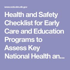 Health and Safety Checklist for Early Care and Education Programs to Assess Key National Health and Safety Standards. Safety Checklist, National Health, Health And Safety, Assessment, Programming, Leadership, Education, Key, Health And Fitness