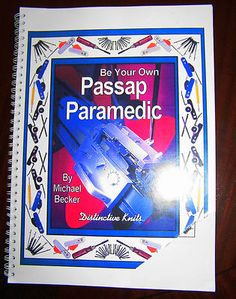 PLEASE BE OF FAKE COPIES OF: 'Be Your Own Passap Paramedic Book by Michael Becker Knitting Machine Guide' being sold on sites like ebay. See the comments of the author below. Original copies can be purchase at: http://store.dknits.com/pd-passap.cfm