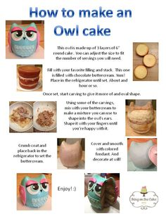 Owl cake darn it..how come I found this after I already made one..save for next time lol