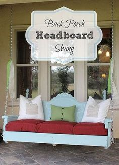 Backporch headboard swing. Might take me 10 years to do this but I have to do it!