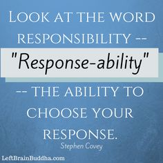 We can always choose our response... #mindfulness