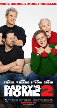 Directed by Sean Anders.  With Linda Cardellini, Mark Wahlberg, Mel Gibson, Will Ferrell. Brad and Dusty must deal with their intrusive fathers during the holidays.