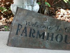 Welcome To Our Farmhouse SIGN On Antique by RedBarnEstates on Etsy, $199.00