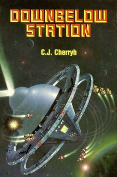 Downbelow Station, C. J. Cherryh (1981 edition), cover by Rego