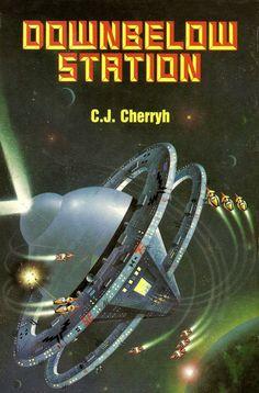 Downbelow Station, C. J. Cherryh (1981 edition), cover by Rego