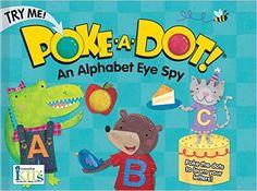 AN ALPHABET EYE SPY (Poke-A-Dot Books): ikids, Holli Conger: 9781601693730: Amazon.com: Books