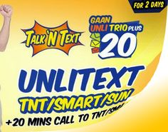 Gaan UnliTrio Plus 20 – The call and text promo brought to you by Talk N Text. For only 20 pesos you can have unlimited text to Talk N Tex.