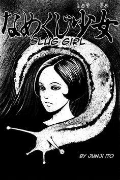 Slug Girl by Junji Ito