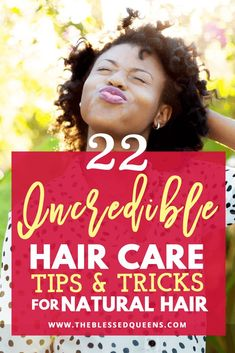 22 Incredible hair care for natural hair Tips & Tricks!