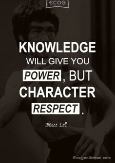 Martial Arts Quotes of Wisdom | Martial Art master Bruce Lee Quotes – KNOWLEDGE WILL GIVE YOU ...