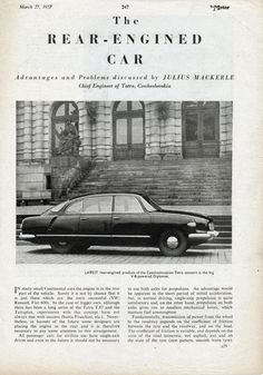 Article by Julius Mackerle published in the British weekly car magazine The Motor. Continental Cars, Car Magazine, Cars And Motorcycles, Photos, Photographs, Engineering, Pictures, Technology