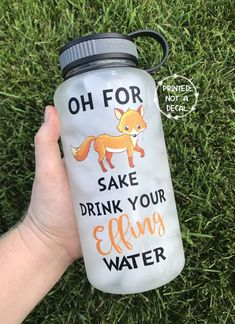 Oh For Fox Sake Drink Your Effing Water with Hourly Water Tracker Water Bottle Tracker, Bpa Free Water Bottles, Water Printing, Drink More Water, Creative Thinking, Vinyl Projects, Bath Bombs, Teacher Gifts, Best Gifts