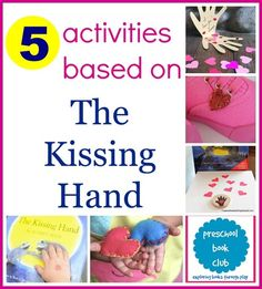 5 activities based on The Kissing Hand